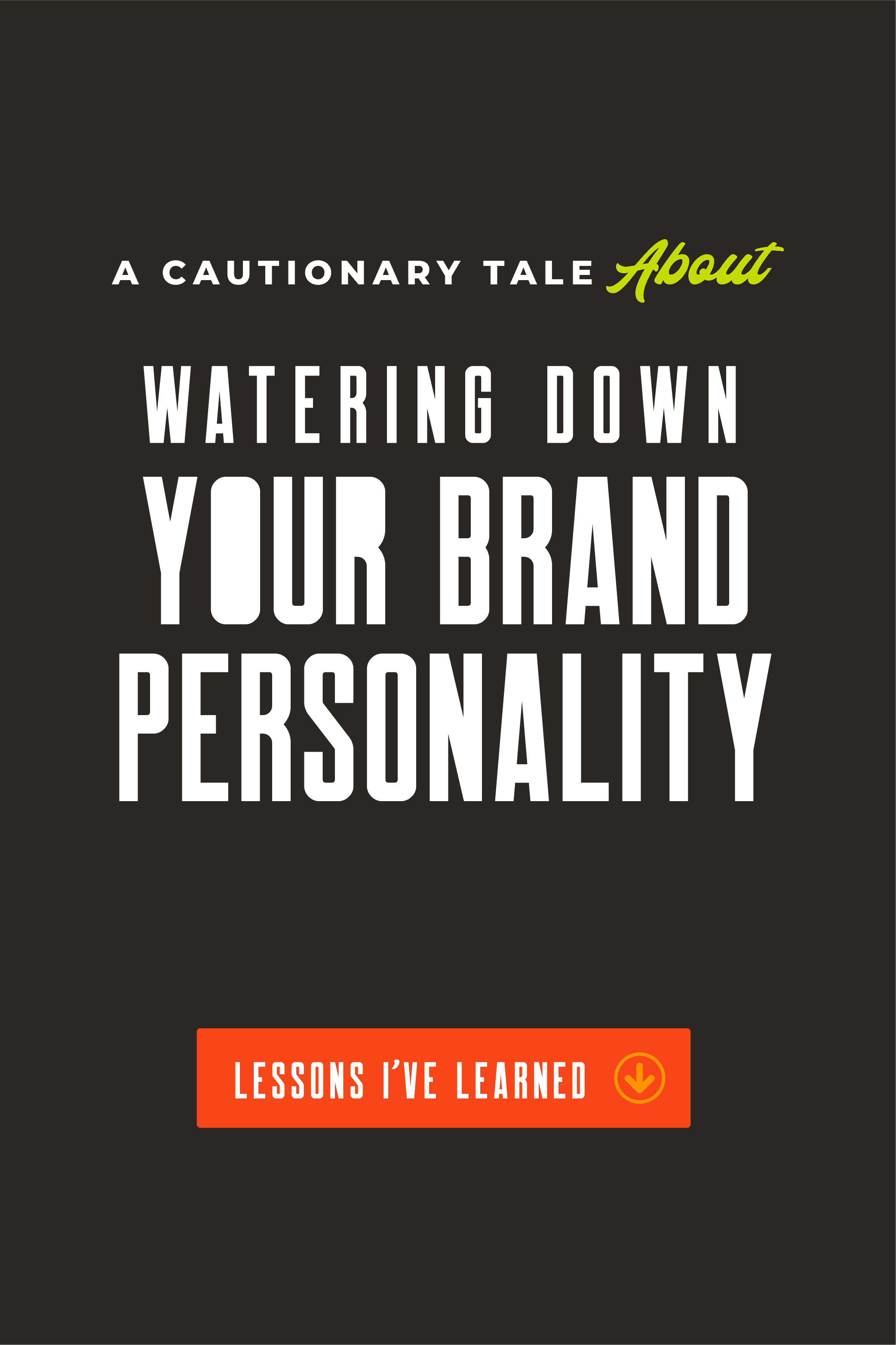 A Cautionary Tale: How Selling Out Will Kill Your Brand Mojo