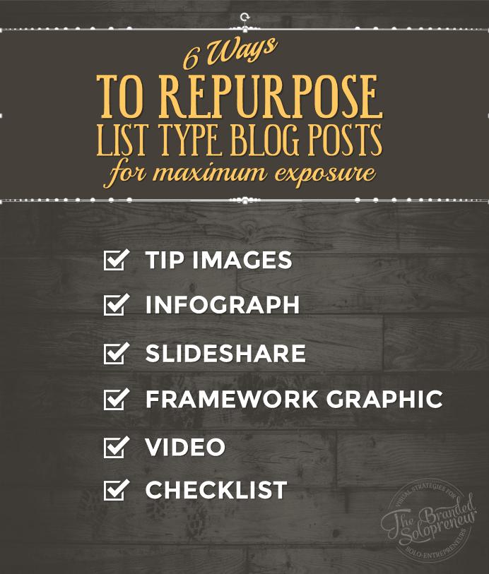 6 Ways to Repurpose List Type Blog Posts For Maximum Brand Exposure