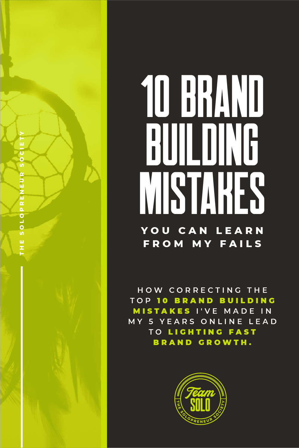 10 Brand Building Mistakes You Can Learn From My Fails
